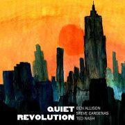 Ben Allison: <I>Quiet Revolution</I> (Sonic Camera)