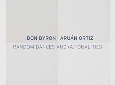 Don Byron/Aruán Ortiz: Random Dances and (A)tonalities (Intakt)