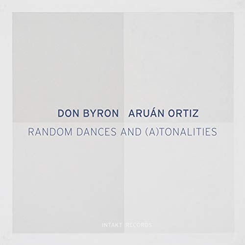 Cover of Don Byron/Aruán Ortiz album Random Dances & (A)Tonalities