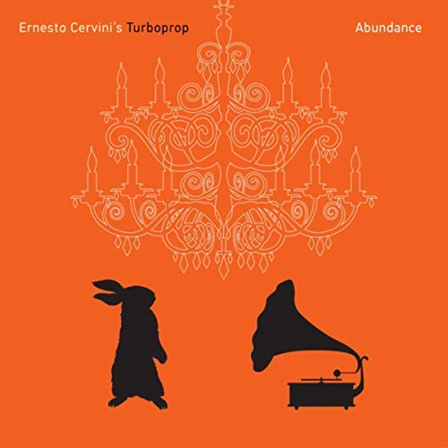Cover of Ernesto Cervini's Turboprop album Abundance