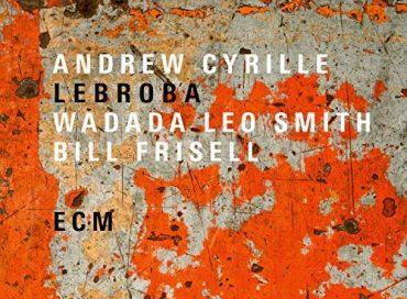 Andrew Cyrille: Lebroba (ECM)