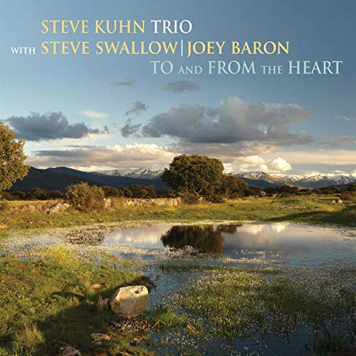 """""""To and From the Heart"""" by the Steve Kuhn Trio"""