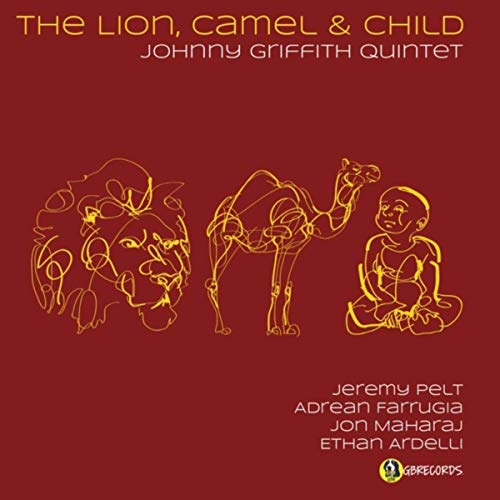 """""""The Lion, Camel & Child"""" by the Johnny Griffith Quintet"""