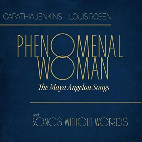 Cover of Capathia Jenkins & Louis Rosen album Phenomenal Woman: The Maya Angelou Songs