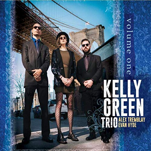 "Kelly Green Trio, ""Volume One"""