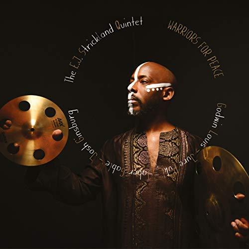 Cover of E.J. Strickland Quintet album Warriors for Peace