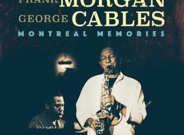 Frank Morgan/George Cables: Montreal Memories (HighNote)