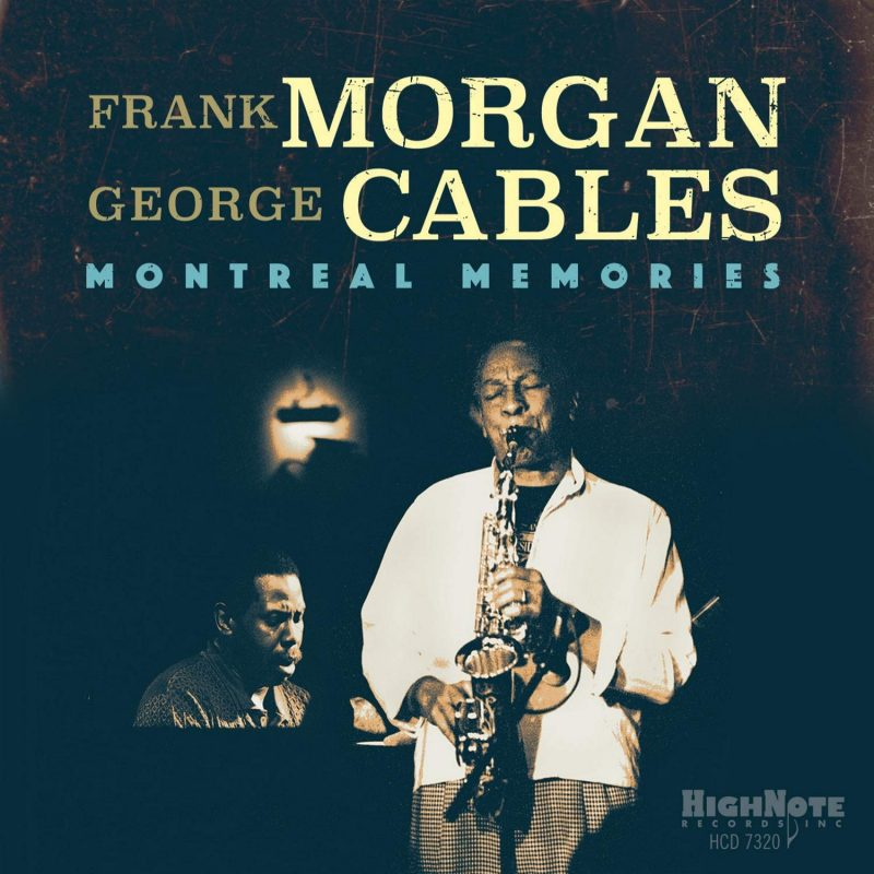 Cover of Frank Morgan/George Cables album Montreal Memories