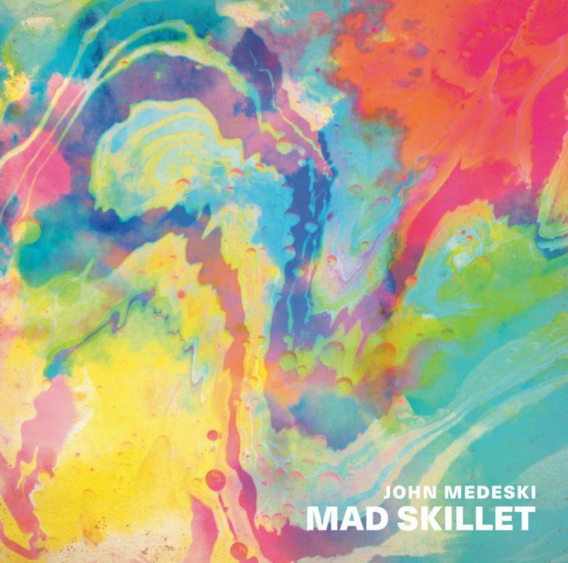 Cover of John Medeski album Mad Skillet