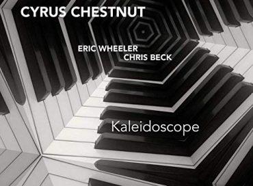 Cyrus Chestnut: Kaleidoscope (HighNote)