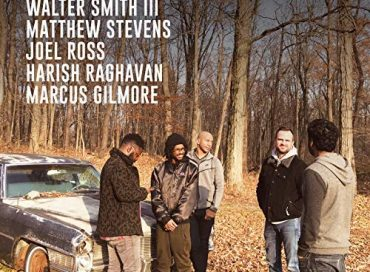 Walter Smith III/Matthew Stevens/Joel Ross/Harish Raghavan/Marcus Gilmore: In Common (Whirlwind)