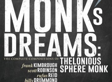 Frank Kimbrough: Monk's Dreams: The Complete Compositions of Thelonious Sphere Monk (Sunnyside)