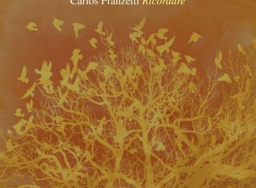 Carlos Franzetti: Ricordare (Sunnyside)