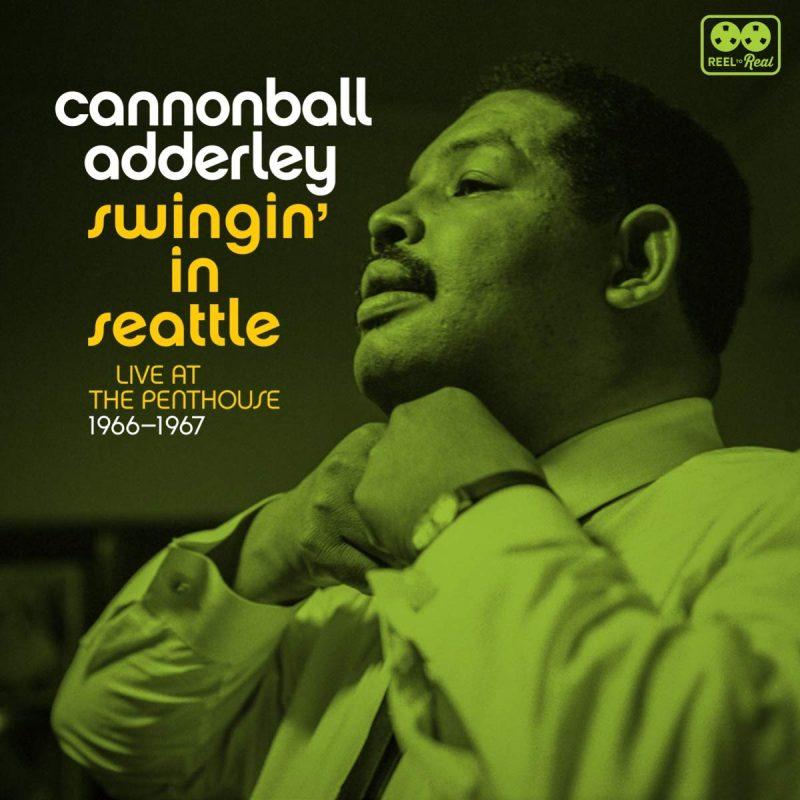 Swingin in Seattle by Cannonball Adderley