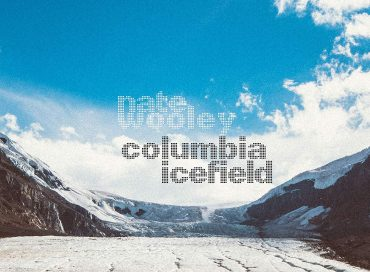 Nate Wooley: Columbia Icefield (Northern Spy)