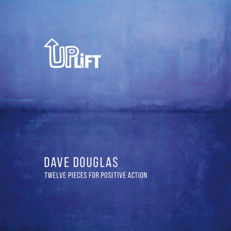 Cover of Dave Douglas album Uplift