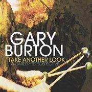Gary Burton: <I>Take Another Look: A Career Retrospective</I> (Mack Avenue)