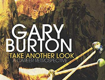 Gary Burton: Take Another Look: A Career Retrospective (Mack Avenue)