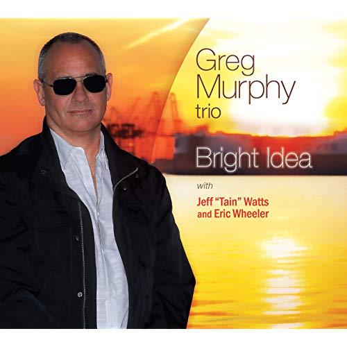 Cover of Greg Murphy Trio album Bright Idea