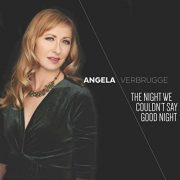 Angela Verbrugge: <I>The Night We Couldn't Say Goodnight</I> (Gut String)