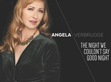 Angela Verbrugge: The Night We Couldn't Say Goodnight (Gut String)