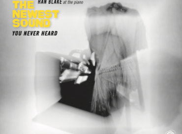 Jeanne Lee/Ran Blake: The Newest Sound You Never Heard (A-Side)