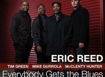 Eric Reed:  Everybody Gets the Blues  (Smoke Sessions)