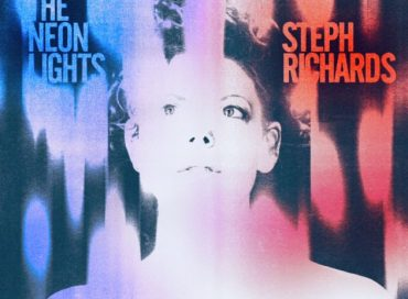 Steph Richards: Take the Neon Lights (Birdwatcher)