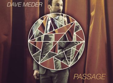 Dave Meder: Passage (Outside In)