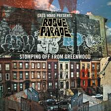 Greg Ward Presents Rogue Parade: Stomping Off from Greenwood (Greenleaf)