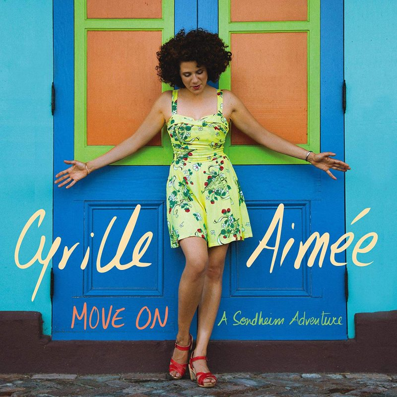 Move On A Sondheim Adventure by Cyrille Aimée