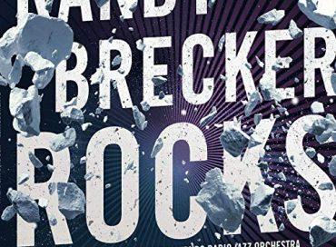 Randy Brecker & NDR Bigband—The Hamburg Radio Jazz Orchestra: Rocks (Piloo)