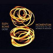 Ellen Rowe Octet: <I>Momentum: Portraits of Women in Motion </I> (Smokin' Sleddog)