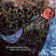 Quinsin Nachoff's Flux: <i>Path of Totality</i> (Whirlwind)