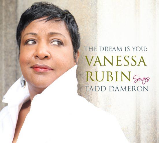 The Dream is You: Vanessa Rubin sings Tadd Dameron