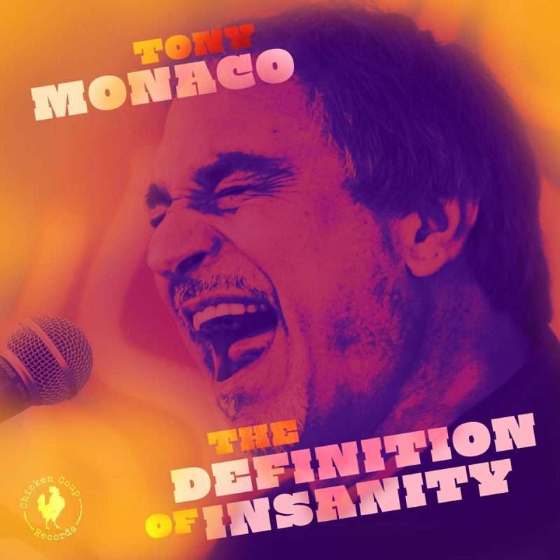 Tony Monaco: The Definition of Insanity