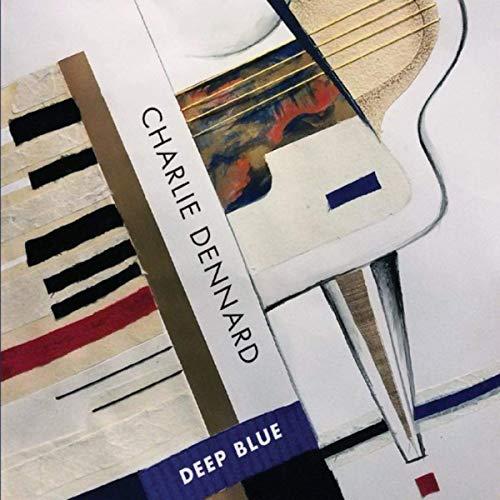 Charlie Dennard, Deep Blue