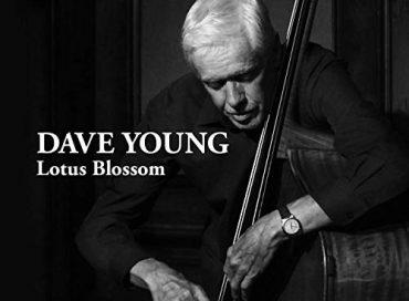 Dave Young: Lotus Blossom (Modica)