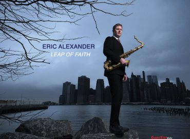 Eric Alexander: Leap of Faith (Giant Step Arts)