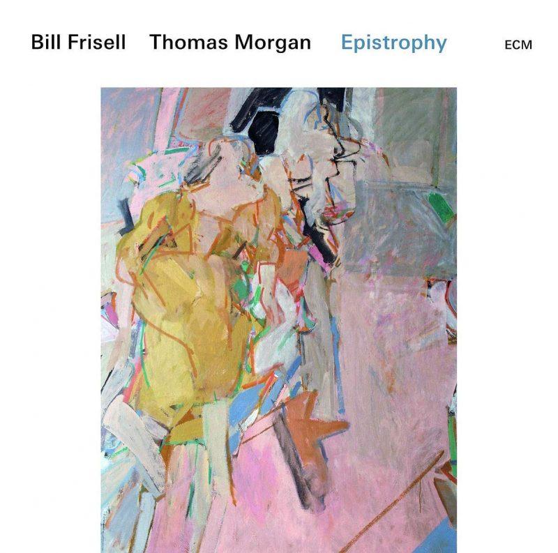Bill Frisell/Thomas Morgan: Epistrophy