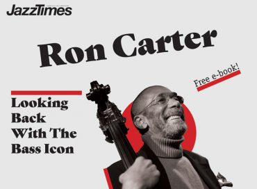 Bright Moments: Ron Carter – Looking Back with the Bass Icon