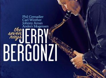 Jerry Bergonzi: The Seven Rays (Savant)