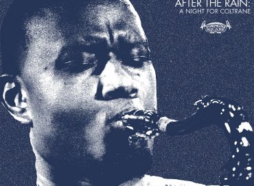 Teodross Avery: After the Rain: A Night for Coltrane (Tompkins Square)