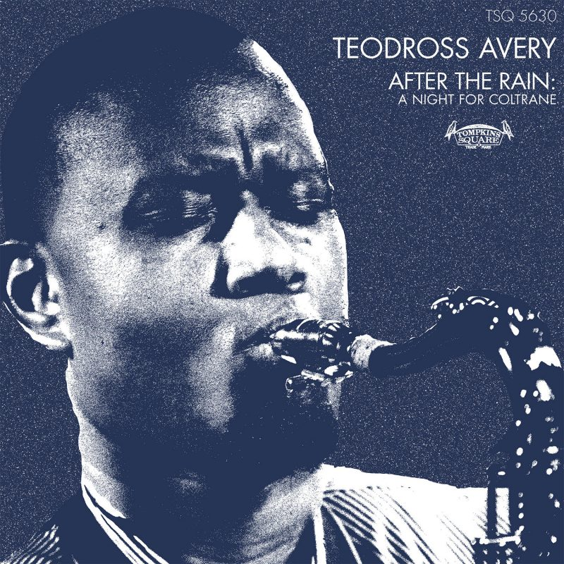 Teodross Avery: After the Rain: A Night of Coltrane