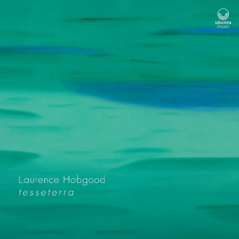 Laurence Hobgood, Tesseterra