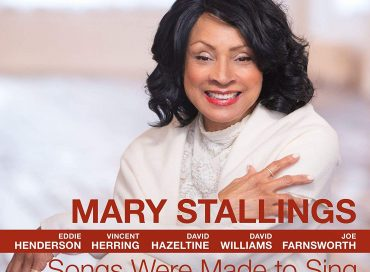 Mary Stallings: Songs Were Made to Sing (Smoke Sessions)