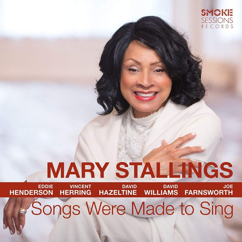 Mary Stallings, Songs Were Made to Sing