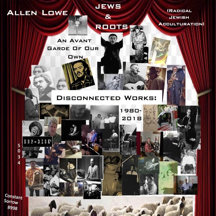 Allen Lowe, Jews & Roots