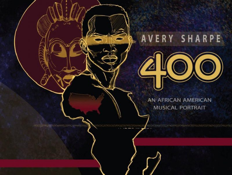 Avery Sharpe, 400: An African American Musical Portrait