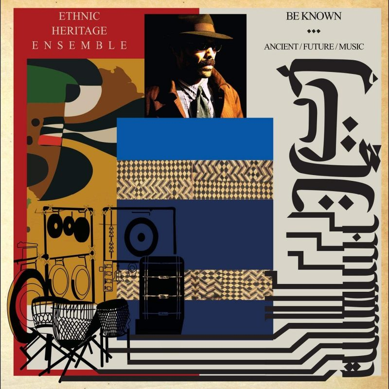 Ethnic Heritage Ensemble, Be Known
